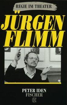 Jürgen Flimm: Regie im Theater