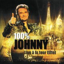 100% Johnny - Live a la Tour Eiffel