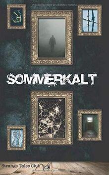 Sommerkalt (Strange Tales Club Anthologie, Band 3)
