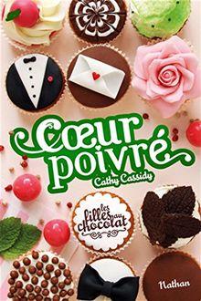Les filles au chocolat, Tome 5 3/4 : Coeur poivré