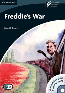 Freddie's War Level 6 Advanced Book with CD-ROM and Audio CDs (3) (Cambridge Discovery Readers, Level 6)