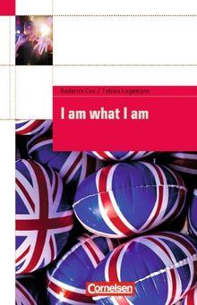 Cornelsen English Library - Fiction: 8. Schuljahr, Stufe 1 - I am what I am: Textheft