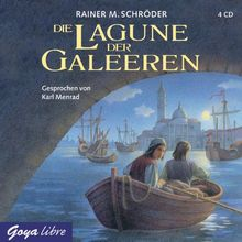 Die Lagune der Galeeren