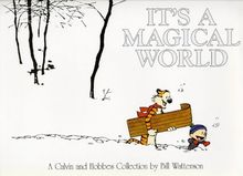 It's a Magical World. Calvin and Hobbes: A Calvin and Hobbes Collection (Calvin & Hobbes Series)