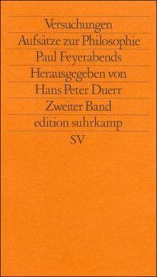 Versuchungen. Aufsätze zur Philosophie Paul Feyerabends: 2. Band: BD 2 (edition suhrkamp)