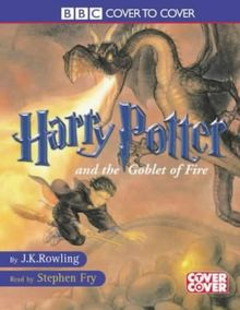 Vol.4.1 : Harry Potter and the Goblet of Fire, Part 1, 9 Audio-CDs; Harry Potter und der Feuerkelch, Teil 1, 9 Audio-CDs, engl. Ve (Cover to Cover)