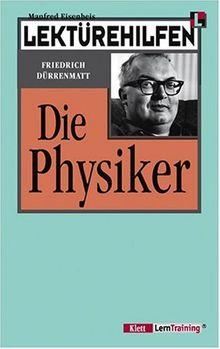 Lektürehilfen Dürrenmatt 'Die Physiker'. (Lernmaterialien): Durrenmatt: Die Physiker