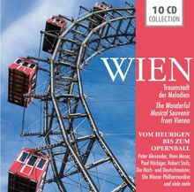 Wien - Traumstadt der Melodien - Vom Heurigen bis zum Opernball: Radetzkymarsch, Fiakerlied, Die Reblaus, Walzer von Wien, Schöne blaue Donau, uvm!