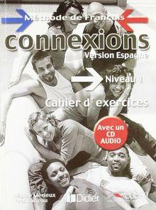 Connexions, niveau 1. Cahier d'exercice