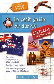 Le petit guide de survie en Australie et Nouvelle-Zélande : Spécial premier séjour