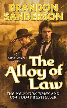 Mistborn 04. Alloy of Law (Mistborn Trilogy)