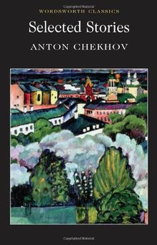 Selected Stories - Chechov (Wadsworth Collection)