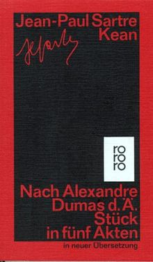 Kean: Nach Alexandre Dumas d. Ä. Stück in fünf Akten