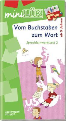 miniLÜK: Vom Buchstaben zum Wort: Sprachlernwerkstatt 2 für Kinder ab 5 Jahren