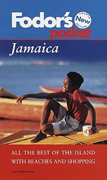 Fodor's Pocket Jamaica, 4th Edition: All the Best of the Island with Beaches and Shopping