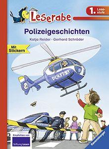 Leserabe - 1. Lesestufe: Polizeigeschichten