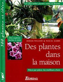Des plantes dans la maison (300 Plantes et)