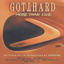 Gotthard - More Than Live