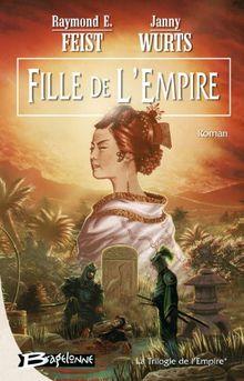Krondor - La Trilogie de l'Empire, tome 1 : Fille de l'Empire