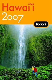 Fodor's Hawaii 2007 (Travel Guide)
