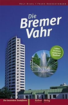 Die Bremer Vahr: Leben in einem modernen Stadtteil