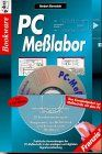 PC-Meßlabor, m. 2 CD-ROMs