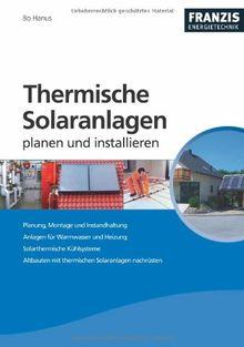 Thermische Solaranlagen professionell planen und installieren