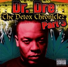The Detox Chroniclez Vol. 3