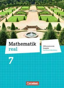 Mathematik real - Differenzierende Ausgabe Nordrhein-Westfalen: 7. Schuljahr - Schülerbuch