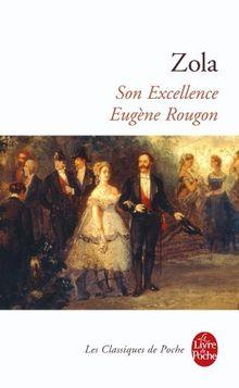 Son excellence Eugène Rougon (Ldp Classiques)