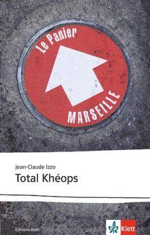 Total Kheops: Französische Lektüre für das 5. und 6. Lernjahr