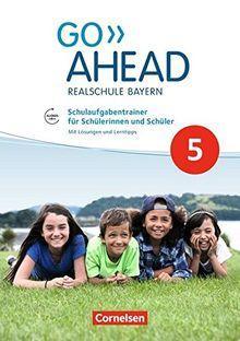 Go Ahead - Ausgabe für Realschulen in Bayern - Neue Ausgabe / 5. Jahrgangsstufe - Schulaufgabentrainer: Mit Audios online