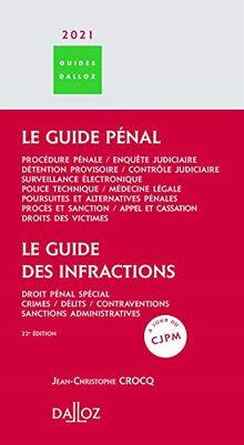 Le guide des infractions 2021 - 22e ed.: Le guide pénal