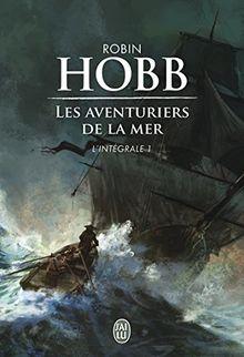 Les Aventuriers de la mer, Intégrale Tome 1 : Le vaisseau magique ; Le navire aux esclaves ; La conquête de la liberté