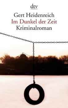 Im Dunkel der Zeit: Kriminalroman