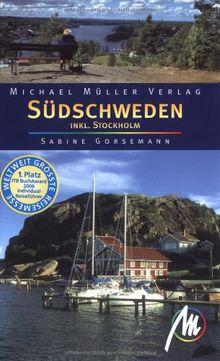 Südschweden. Inkl. Stockholm. Reisehandbuch mit vielen praktischen Tips