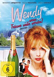 Wendy ... wenn Träume wahr werden!