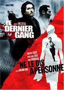 Coffret thrillers français : dernier gang ; ne le dis a personne