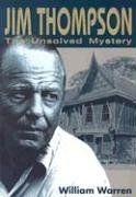 Jim Thompson: The Unsolved Myst: The Unsolved Mystery