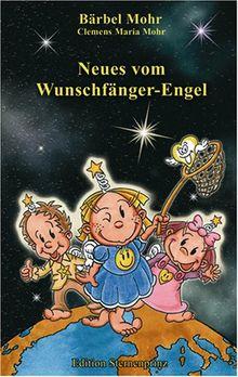 Neues vom Wunschfänger-Engel