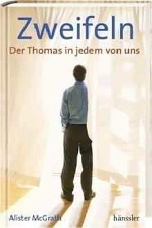 Zweifeln: Der Thomas in jedem von uns