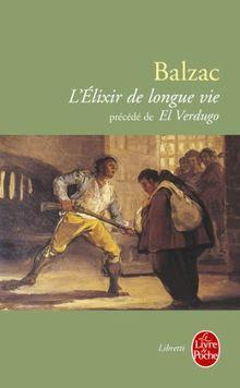 """L'Elixir de longue vie, suivi de """"El Verdugo"""" (Le Livre de Poche)"""