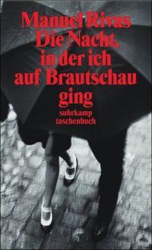 Die Nacht, in der ich auf Brautschau ging: Erzählungen (suhrkamp taschenbuch)