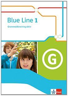 Blue Line / Grammatiktraining aktiv: Ausgabe 2014