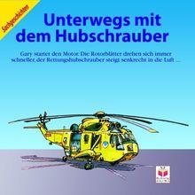 Unterwegs mit dem Hubschrauber
