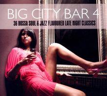 Big City Bar 4-36 Bossa Soul & Jazz Flavoured Late