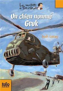 Chien Nomme Gruk (Folio Junior)