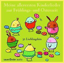 Meine allerersten Kinderlieder zur Frühlings- und Osterzeit: 32 Lieblingshits