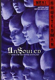 UnSouled (Unwind Dystology, Band 3)