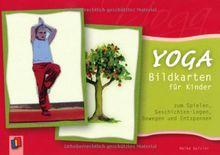 Yoga-Bildkarten für Kinder: zum Spielen, Geschichten-Legen, Bewegen und Entspannen